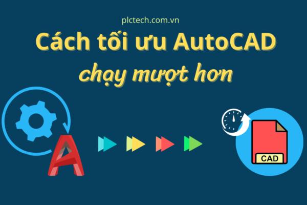 cách tối ưu AutoCAD